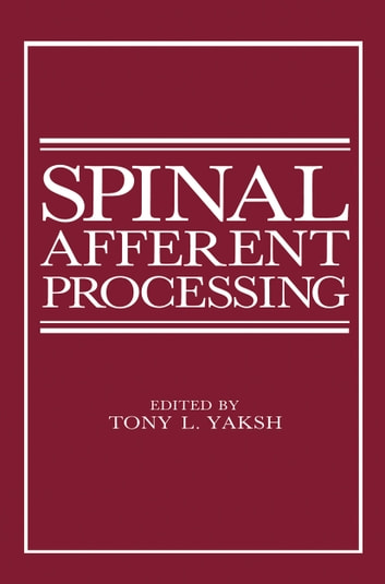 Spinal Afferent Processing ebook by