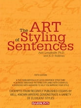 Art of Styling Sentences, 5th edition ebook by Ann Longknife, Ph.D., and K.D. Sullivan