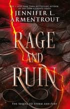 Rage and Ruin ebook by Jennifer L. Armentrout