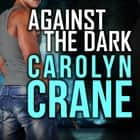 Against the Dark audiobook by