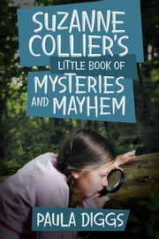 Suzanne Collier's Little Book of Mysteries and Mayhem ebook by Paula Diggs