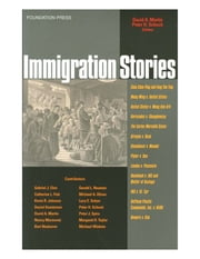 Immigration Law Stories ebook by David Martin,Peter Schuck