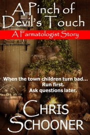 A Pinch of Devil's Touch ebook by Chris Schooner