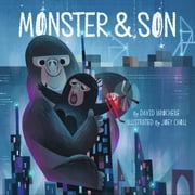 Monster & Son ebook by David LaRochelle,Joey Chou