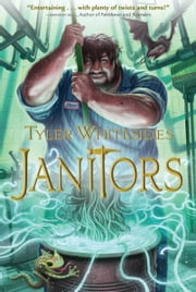 Janitors - Janitors Book 1 ebook by Tyler Whitesides