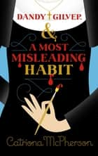 Dandy Gilver and a Most Misleading Habit ebook by Catriona McPherson