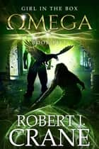 Omega ebook by Robert J. Crane