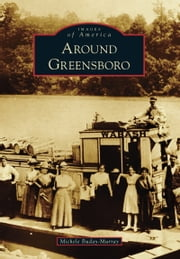 Around Greensboro ebook by Michele Buday-Murray