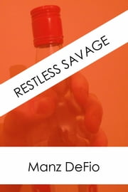 Restless Savage ebook by Manz DeFio