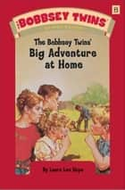 The Bobbsey Twins At Home ebook by Laura Lee Hope