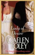 Lady Of Desire - Number 4 in series ebook by