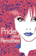 Pride and Penalties ebook by Chris Higgins