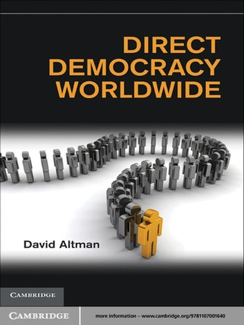 Direct Democracy Worldwide ebook by David Altman