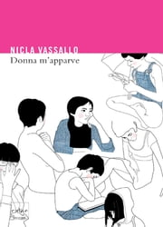 Donna m'apparve ebook by Nicla Vassallo
