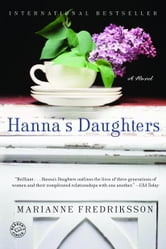 Hanna's Daughters - A Novel ebook by Marianne Fredriksson