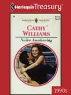 Naive Awakening ebook by Cathy Williams