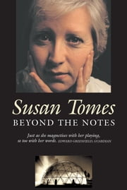 Beyond the Notes - Journeys with Chamber Music ebook by Susan Tomes