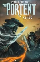 The Portent: Ashes ebook by Peter Bergting, Peter Bergting