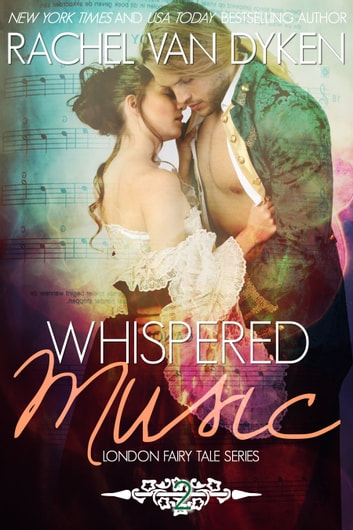 Whispered Music ebook by Rachel Van Dyken