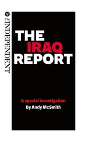 The Iraq Report - A special investigation by Andy McSmith ebook by Andy McSmith
