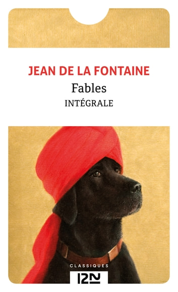 Fables - Choix de fables ebook by Jean de LA FONTAINE,Bruno DOUCEY