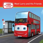 MEET LARRY AND HIS FRIENDS ebook by STEVENS LEE JAKE,McDERMOTT DAVID