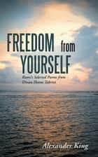 Freedom from Yourself ebook by Alexander King