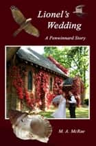 Lionel's Wedding ebook by M. A. McRae