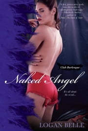 Naked Angel ebook by Logan Belle