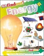 DK findout! Energy ebook by Emily Dodd, Jack Challoner