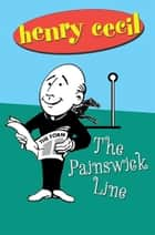 The Painswick Line ebook by Henry Cecil