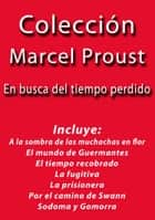 Colección Marcel Proust ebook by