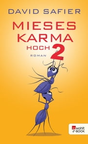 Mieses Karma hoch 2 ebook by David Safier
