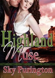 Highland Muse ebook by Sky Purington