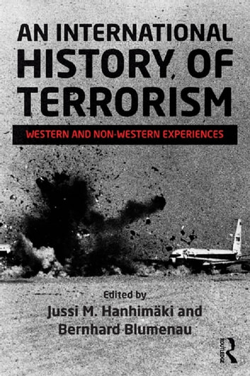 An International History of Terrorism - Western and Non-Western Experiences ebook by