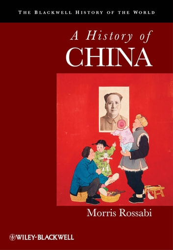 A History of China ebook by Morris Rossabi