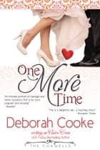 One More Time - A Contemporary Romance ebook by Deborah Cooke, Claire Cross