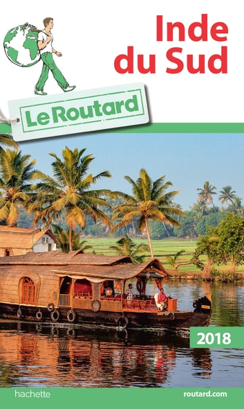 Guide du Routard Inde du Sud 2018 ebook by Collectif