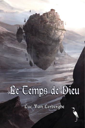 Le Temps de Dieu ebook by Luc Van Lerberghe