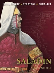 Saladin ebook by Dr David Nicolle,Peter Dennis