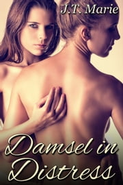 Damsel in Distress ebook by J.T. Marie