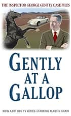 Gently at a Gallop ebook by Mr Alan Hunter