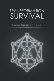 TRANSFORMATION SURVIVAL ebook by Brian Richard James