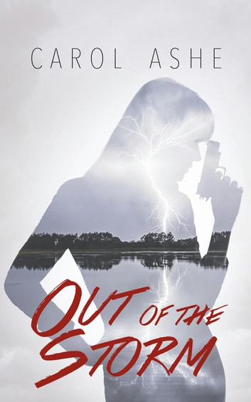 Out of the Storm ebook by Carol Ashe