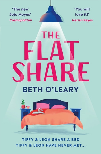 The Flatshare - The bestselling romantic comedy and must-read debut ebook by Beth O'Leary