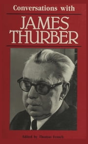 Conversations With James Thurber ebook by Thomas Fensch