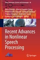 Recent Advances in Nonlinear Speech Processing ebook by Anna Esposito, Marcos Faundez-Zanuy, Antonietta M. Esposito,...