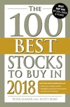 The 100 Best Stocks to Buy in 2018 ebook by Peter Sander, Scott Bobo