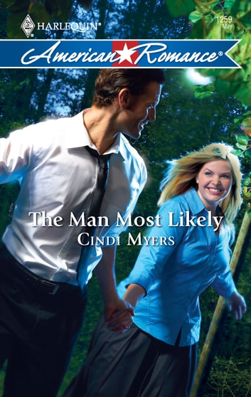 The Man Most Likely ebook by Cindi Myers