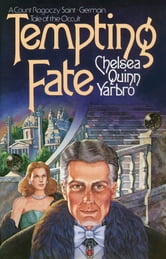 Tempting Fate ebook by Chelsea Quinn Yarbro